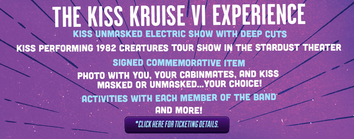 What's included on The KISS Kruise