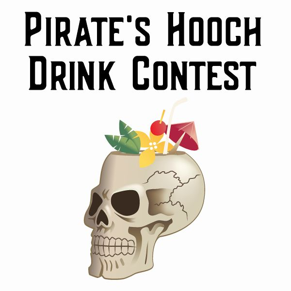 Pirate's Hooch Drink Contest