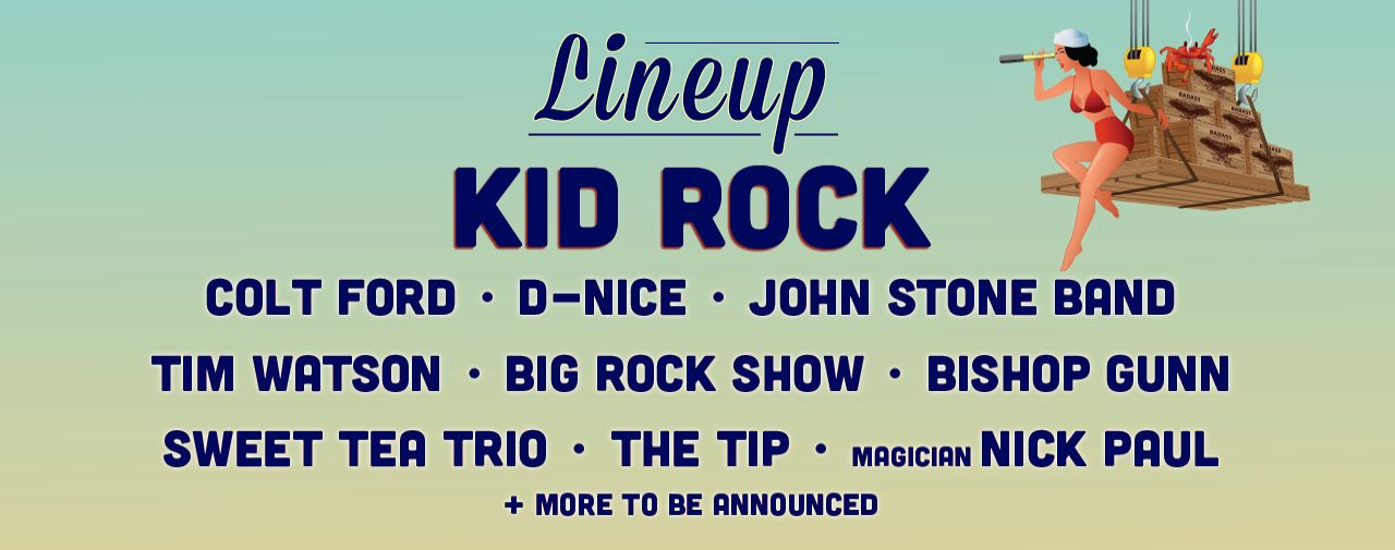 Kid Rock's Chillin' the Most Cruise - April 10-14, 2018