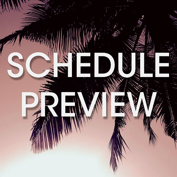 Schedule Preview Is HERE!