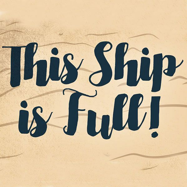 This Ship is Full - Join Our Waiting List!