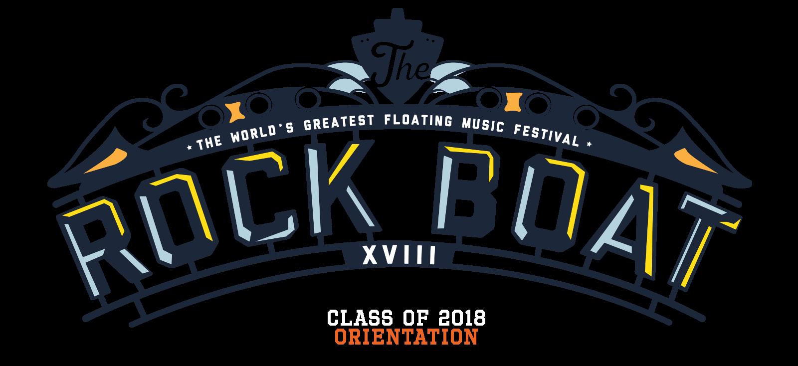 Class of 2018 Orientation - The Rock Boat XVIII